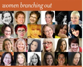 Women Branching Out Interviews