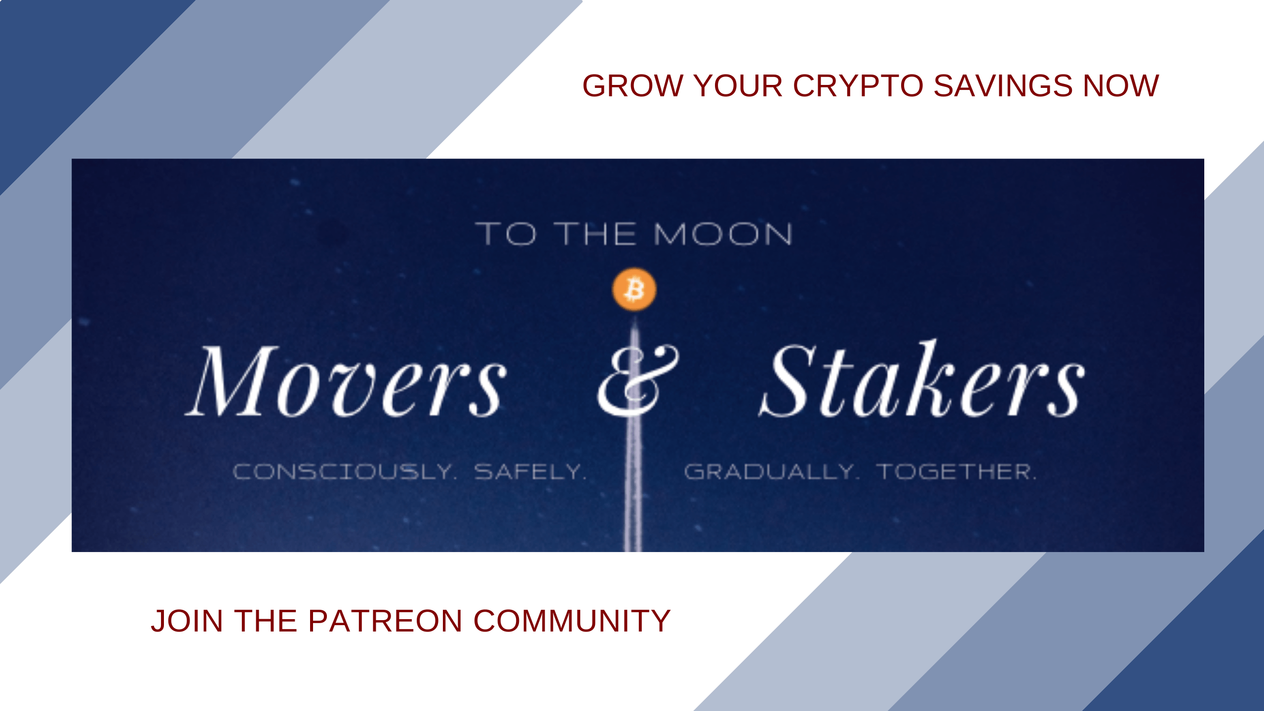 Conscious Crypto Movers and Stakers on Patreon